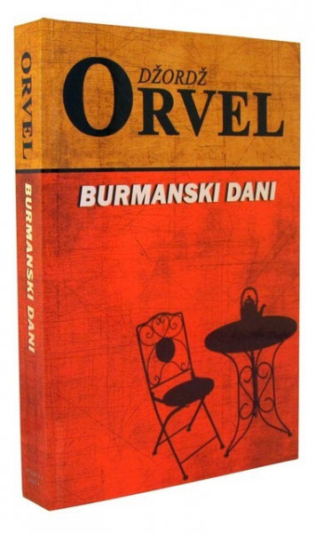 Burmanski dani - Džordž Orvel
