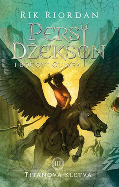 Persi Džekson i bogovi Olimpa 3: Titanova kletva - Rik Riordan