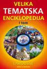 Velika tematska enciklopedija larousse 1 - 2