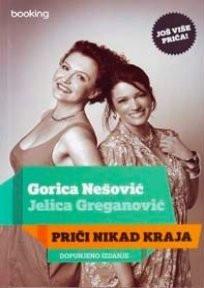 Priči nikad kraja - Gorica Nešović - Jelica Greganović