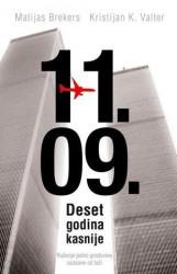 11. 09. - Deset godina kasnije - Matijas Brekers, Kristijan K. Valter