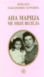 Ana Marija me nije volela - Ljiljana Habjanović Đurović