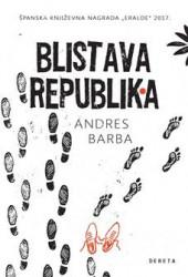 Blistava republika - Andres Barba
