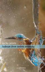 Čudesan život Izidora Zvižduka - Enriko Janielo