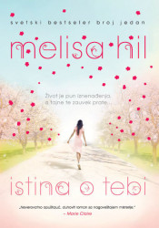 Istina o tebi - Melisa Hil