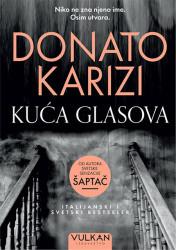 Kuća glasova - Donato Karizi