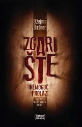 Lavirint: Zgarište - Nemogući prolaz - Džejms Dašner