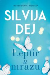 Leptir u mrazu - Silvija Dej
