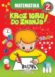Matematika 2 - Kroz igru do znanja (bosanski) - Jasna Ignjatović