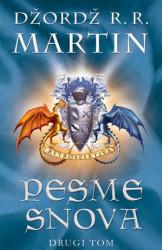 Pesme snova - drugi tom - Džordž R. R. Martin