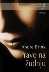 Pravo na žudnju - Andre Brink