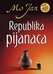 Republika pijanaca - Mo Jan