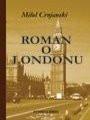 Roman o Londonu - Miloš Crnjanski