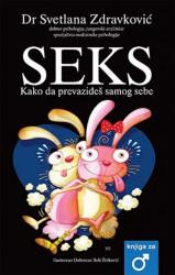 Seks - Kako da prevaziđeš samog sebe - Svetlana Zdravković