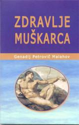 Zdravlje muškarca - Genadij Petrovič Malahov