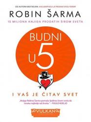 Budni u pet (I vaš je čitav svet) - Robin S. Šarma