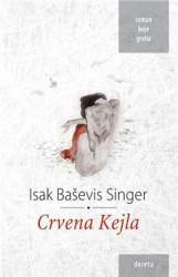 Crvena Kejla - Isak Baševis Singer