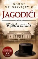 Jagodići - Kaštel u ravnici - Đorđe Milosavljević
