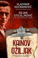 Kainov ožiljak - Dejan Stojiljković, Vladimir Kecmanović