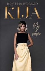 Kija Moj potpis - Kristina Kockar
