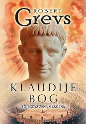 Klaudije bog i njegova žena Mesalina - Robert Grevs