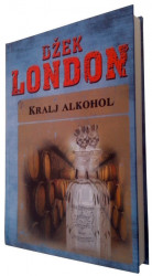 Kralj alkohol - Džek London