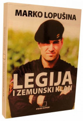 Legija i zemunski klan - Marko Lopušina