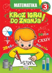 Matematika 3 - Kroz igru do znanja (bosanski) - Jasna Ignjatović