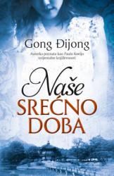 Naše srećno doba - Gong Đijong