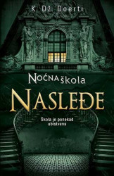 Noćna škola - Nasleđe - K. Dž. Doerti