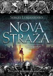 Nova straža - Sergej Lukjanjenko