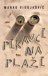 Pikavci na plaži - Marko Vidojković