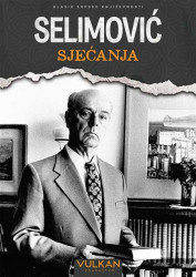 Sjećanja - Meša Selimović