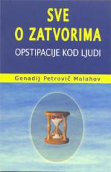 Sve o zatvorima - Genadij Petrovič Malahov