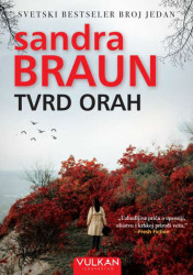 Tvrd orah - Sandra Braun
