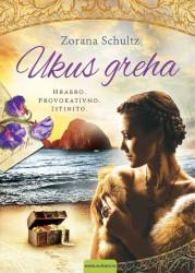 Ukus greha - Zorana Schultz