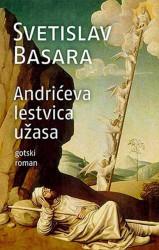 Andrićeva lestvica užasa - Svetislav Basara