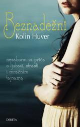 Beznadežni - Kolin Huver