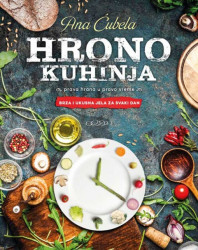 Hrono kuhinja - Ana Ćubela