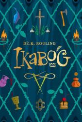 Ikabog - Dž. K. Rouling