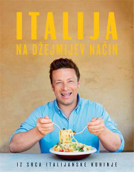 Italija na Džejmijev način - Džejmi Oliver