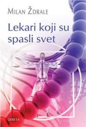Lekari koji su spasili svet - Milan Ždrale