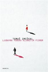 Ljubavna poruka klinastim pismom - Tomaš Zmeškal