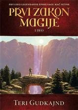 Mač istine 1: Prvi zakon magije 1 - Teri Gudkajnd