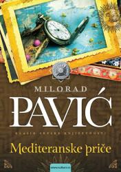 Mediteranske priče - Milorad Pavić