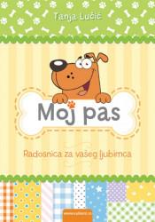 Moj pas - Tanja Lučić