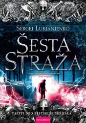 Šesta straža - Sergej Lukjanjenko
