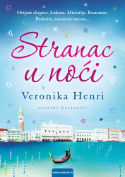 Stranac u noći - Veronika Henri