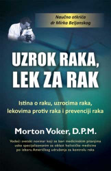 Uzrok raka, lek za rak - Morton Voker
