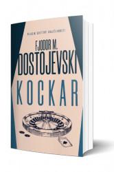 Kockar - Fjodor Mihajlovič Dostojevski